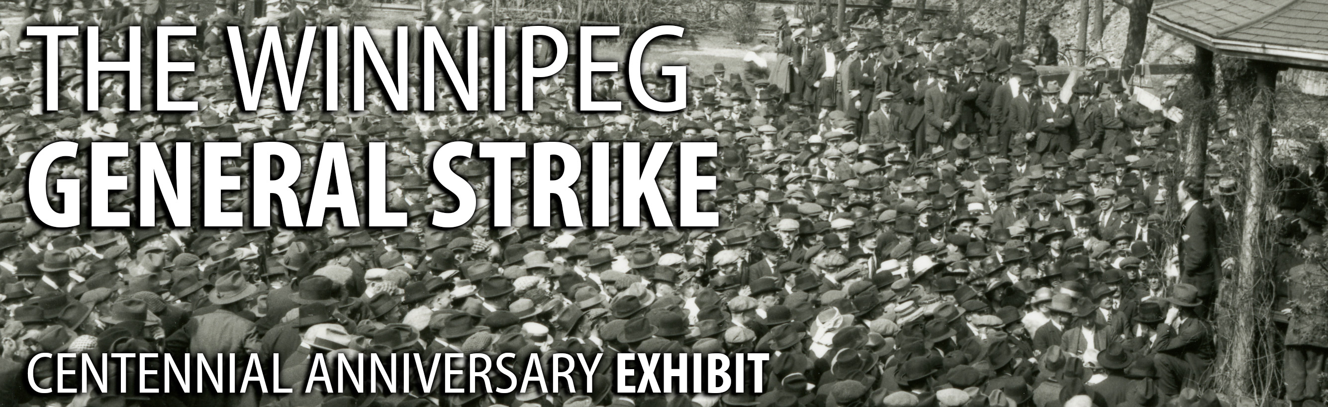 Winnipeg General Strike Centennial