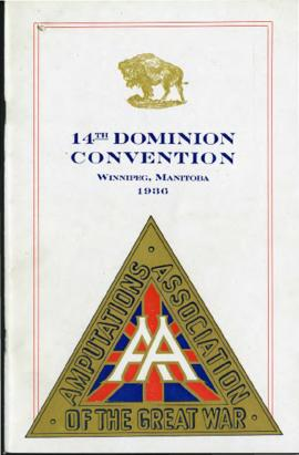Program - Amputations Association of the Great War, 14th Dominion Convention, Winnipeg, Manitoba,...