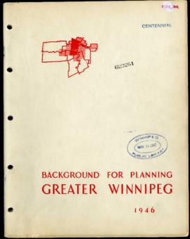 Background for Planning - Metropolitan Plan for Greater Winnipeg