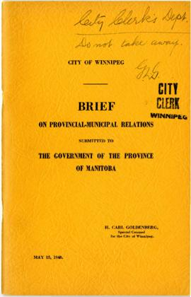 Brief on Provincial-Municipal relations submitted to the Government of the Province of Manitoba o...