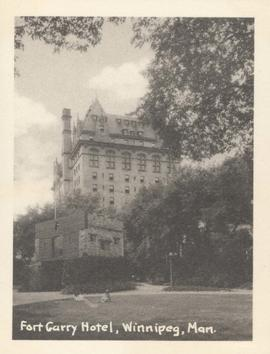 Fort Garry Hotel, Winnipeg, Man. showing Upper Fort Garry Gate in foreground